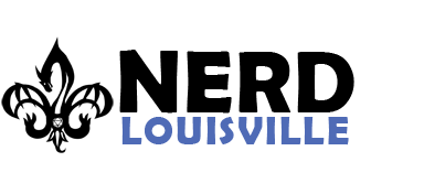 Nerd Louisville Podcast | Nerd Louisville